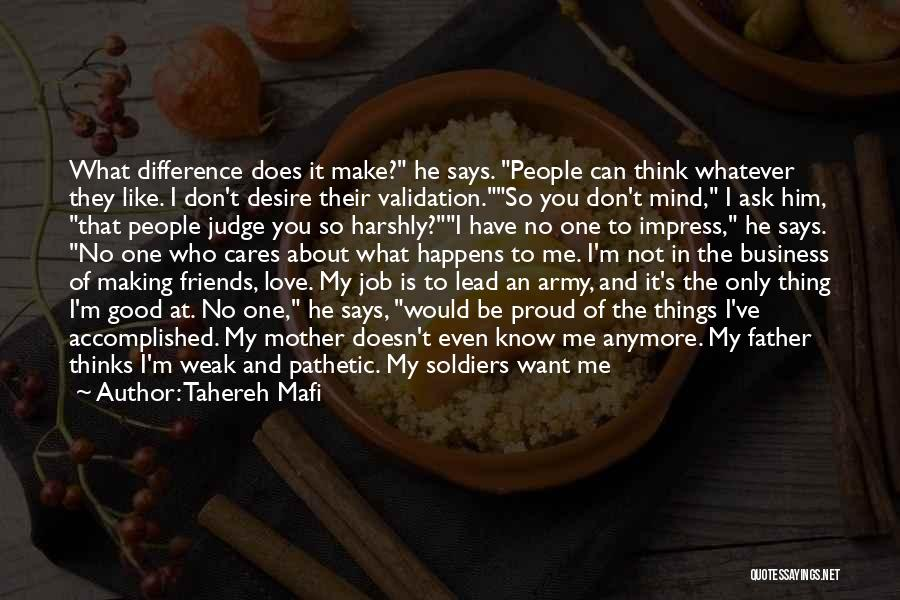 Don't Judge Me Love Quotes By Tahereh Mafi
