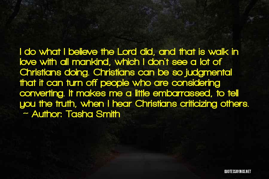 Don't Just Tell Me What I Want To Hear Quotes By Tasha Smith