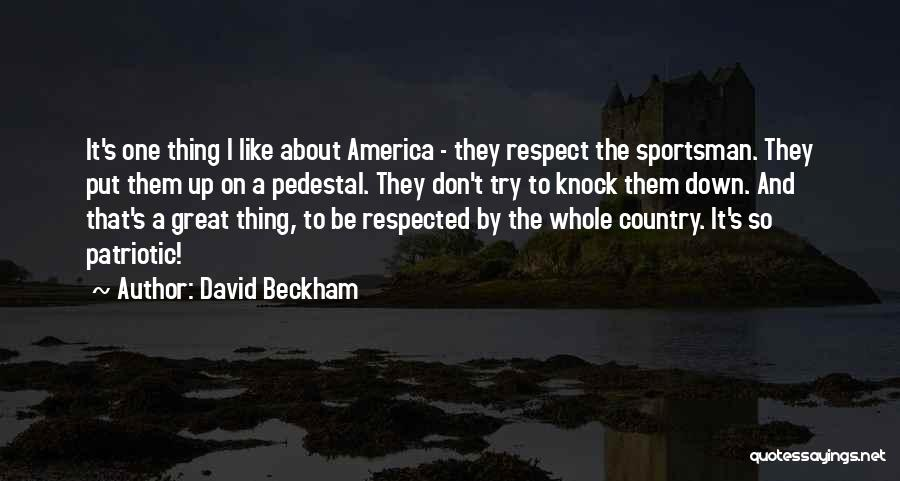 Don't Knock Me Down Quotes By David Beckham