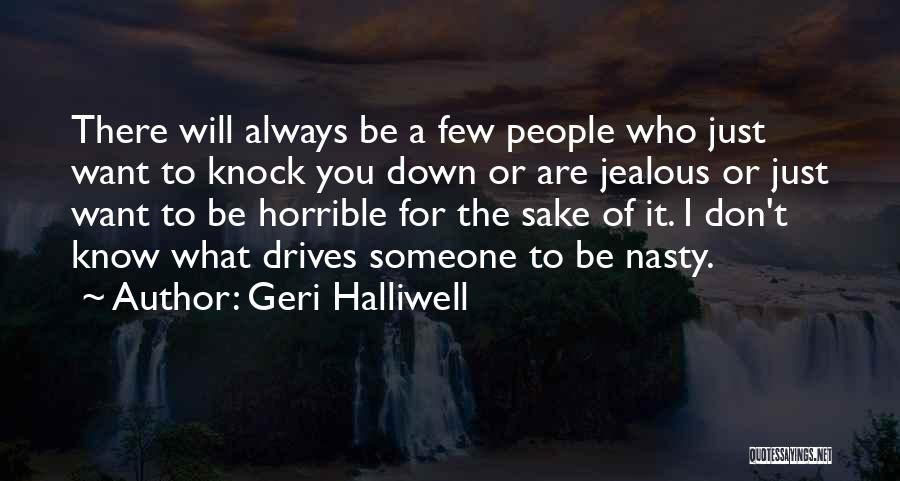 Don't Knock Me Down Quotes By Geri Halliwell