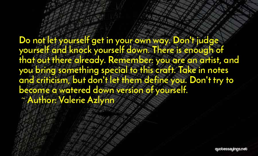 Don't Knock Me Down Quotes By Valerie Azlynn