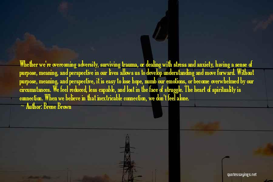 Don't Let Stress Quotes By Brene Brown