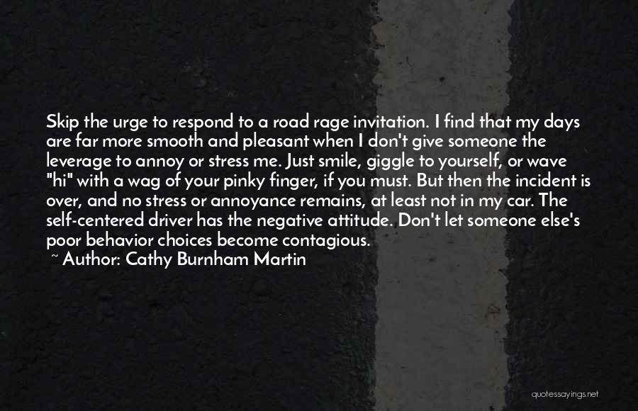 Don't Let Stress Quotes By Cathy Burnham Martin