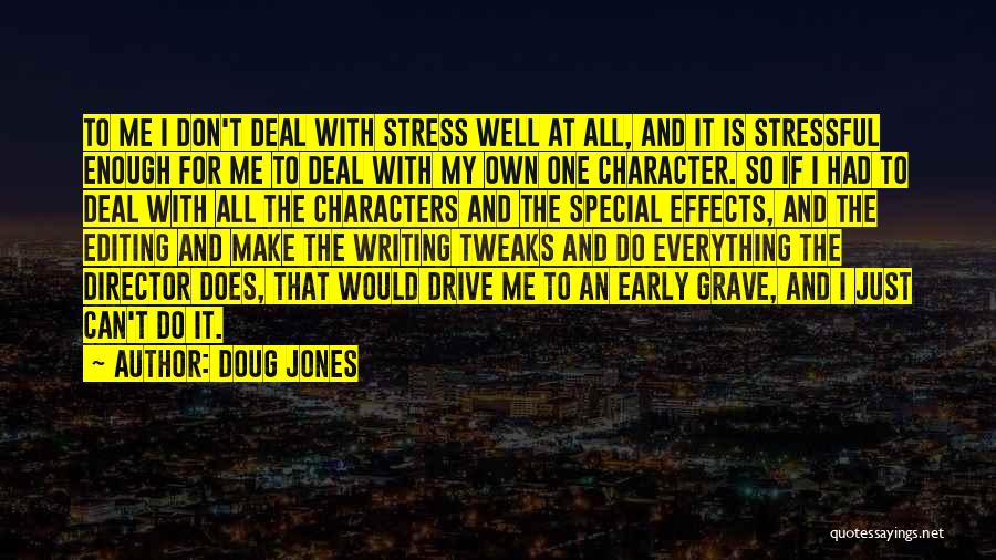 Don't Let Stress Quotes By Doug Jones