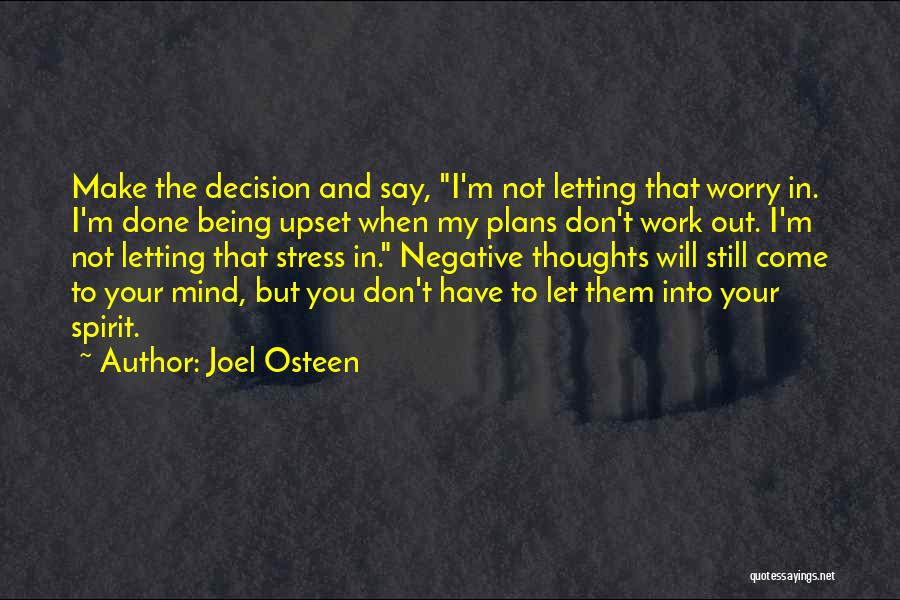 Don't Let Stress Quotes By Joel Osteen
