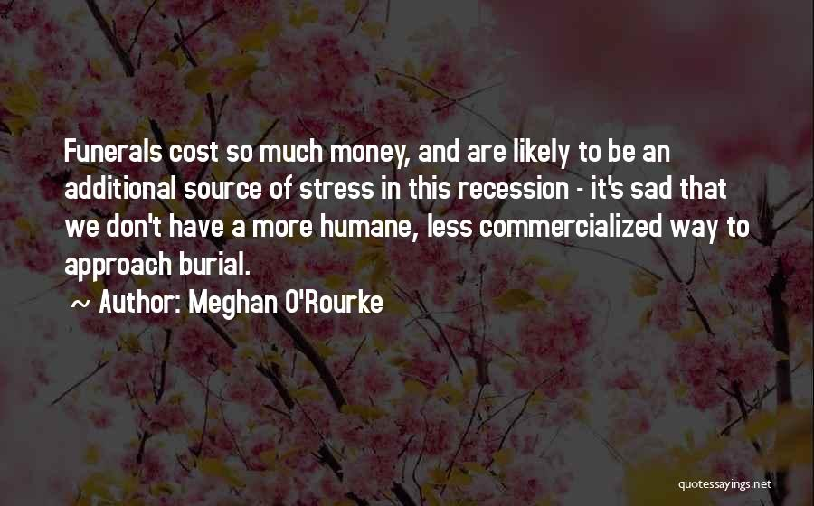 Don't Let Stress Quotes By Meghan O'Rourke