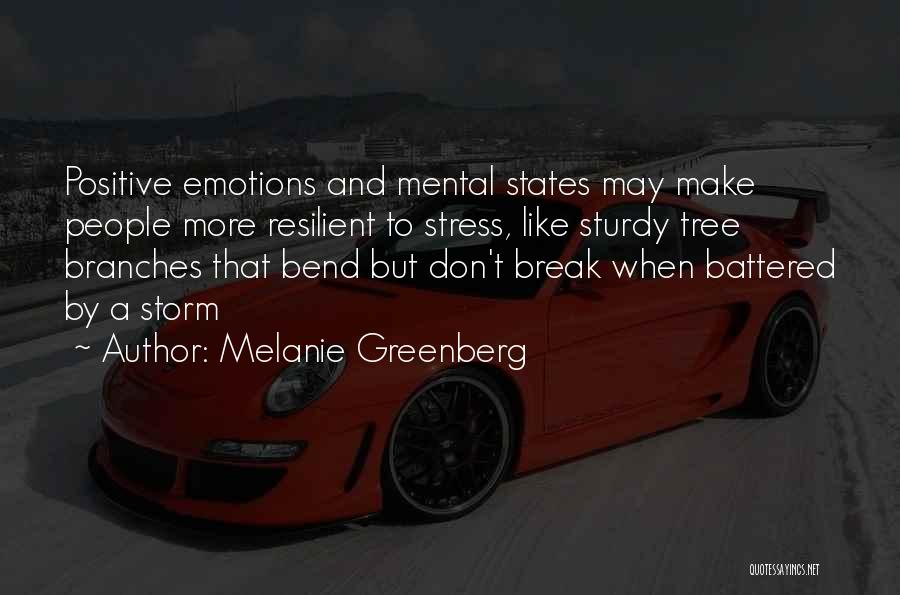 Don't Let Stress Quotes By Melanie Greenberg