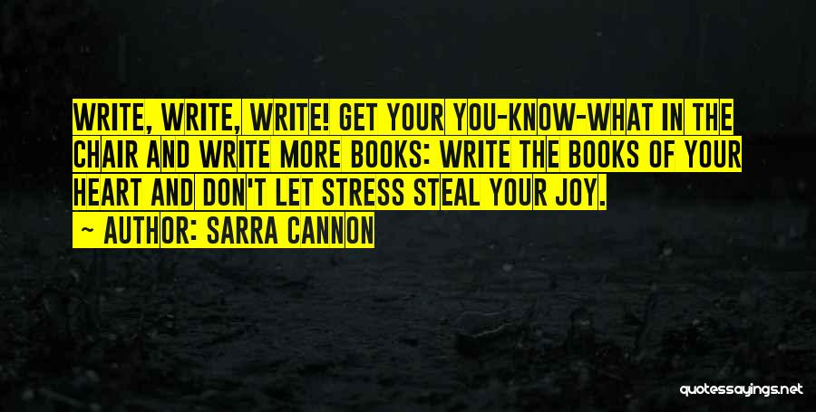 Don't Let Stress Quotes By Sarra Cannon
