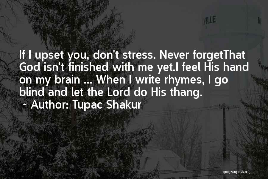 Don't Let Stress Quotes By Tupac Shakur