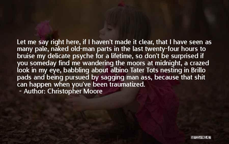 Don't Look Me In The Eye Quotes By Christopher Moore