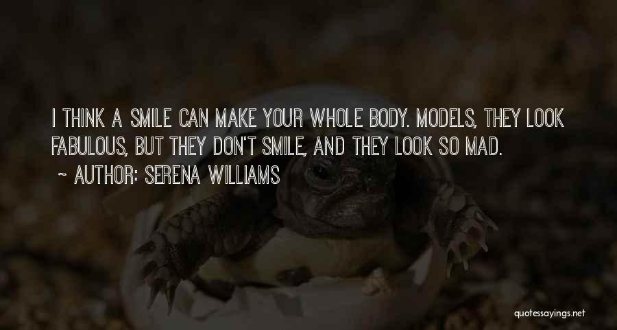 Don't Make Me Mad Quotes By Serena Williams