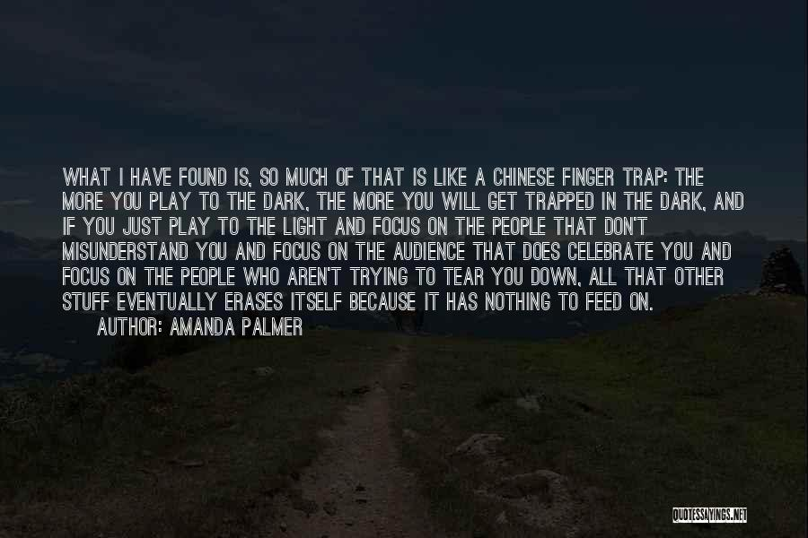 Don't Misunderstand Quotes By Amanda Palmer