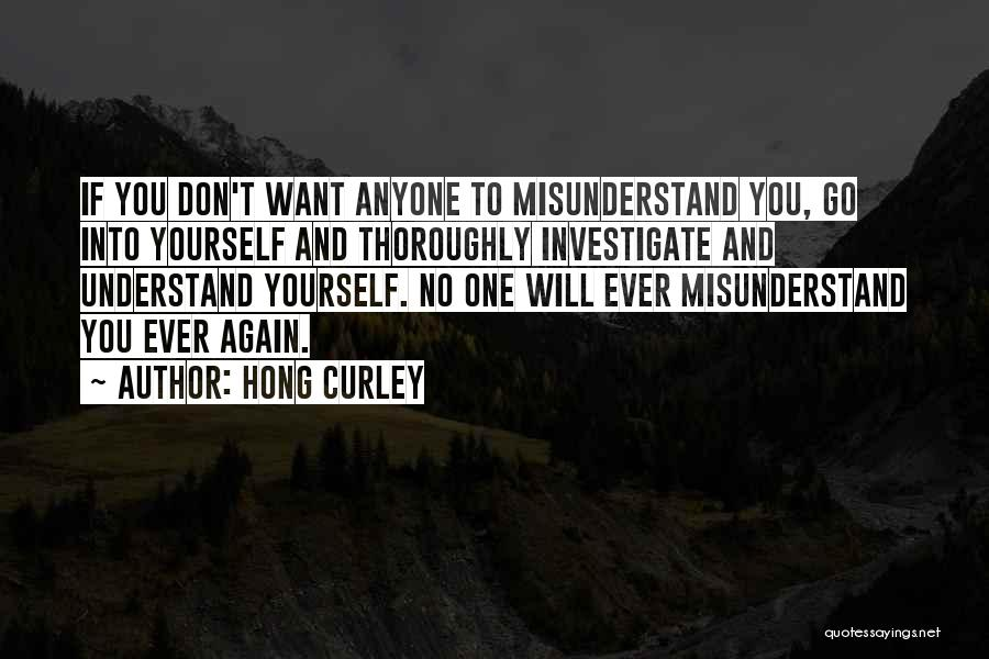 Don't Misunderstand Quotes By Hong Curley