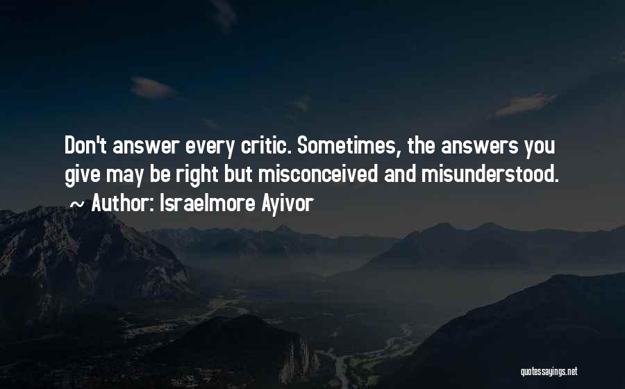 Don't Misunderstand Quotes By Israelmore Ayivor