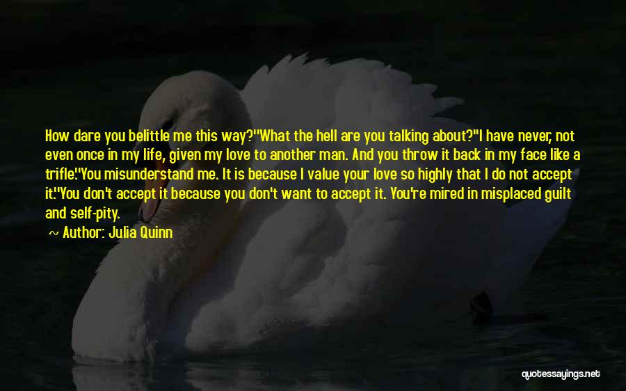 Don't Misunderstand Quotes By Julia Quinn