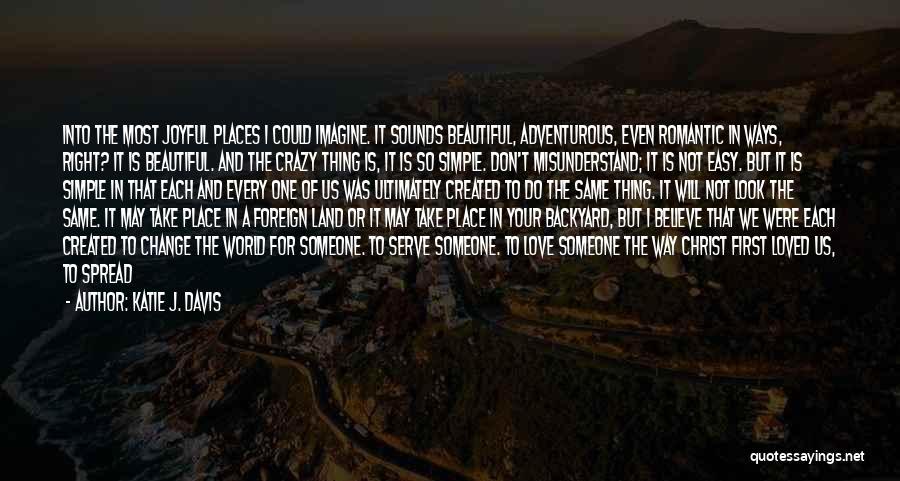 Don't Misunderstand Quotes By Katie J. Davis