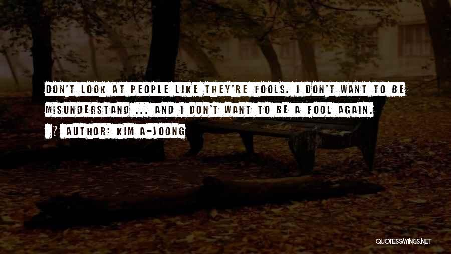 Don't Misunderstand Quotes By Kim A-joong