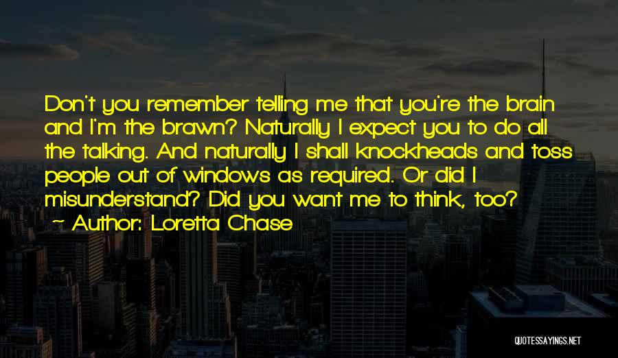 Don't Misunderstand Quotes By Loretta Chase