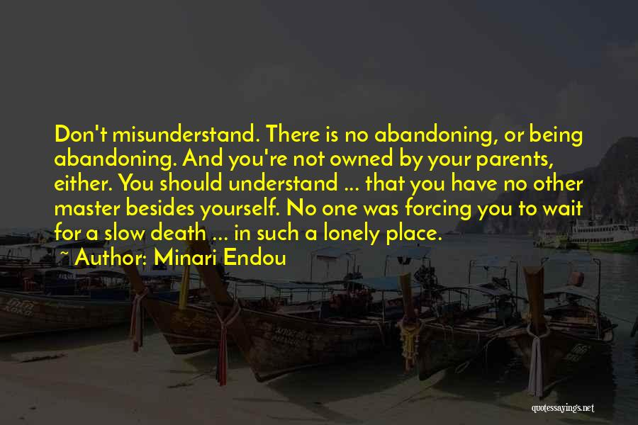 Don't Misunderstand Quotes By Minari Endou