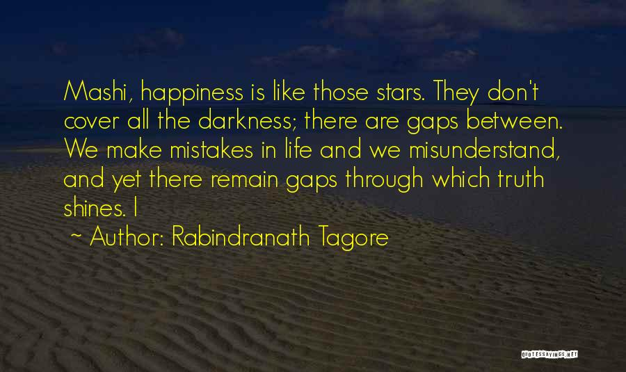 Don't Misunderstand Quotes By Rabindranath Tagore