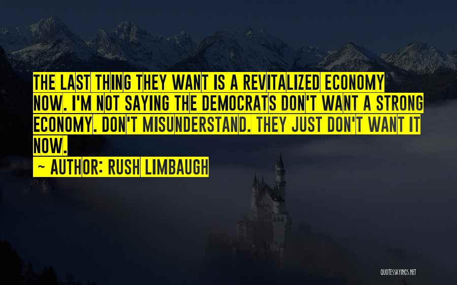 Don't Misunderstand Quotes By Rush Limbaugh