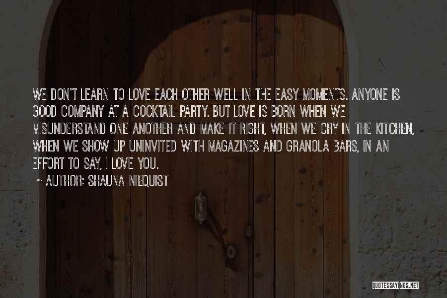Don't Misunderstand Quotes By Shauna Niequist
