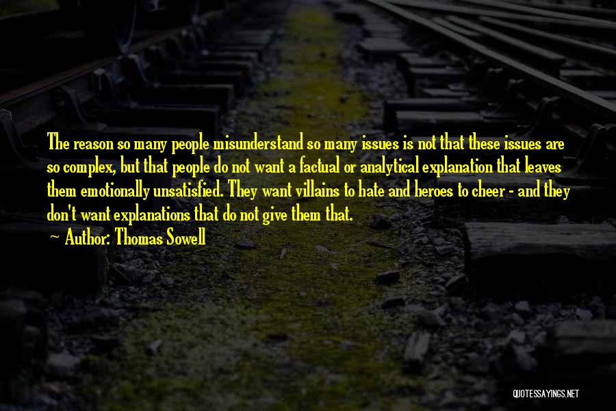 Don't Misunderstand Quotes By Thomas Sowell