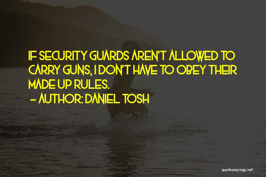 Don't Obey The Rules Quotes By Daniel Tosh