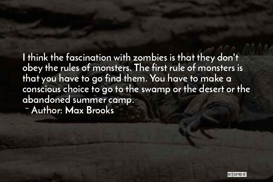 Don't Obey The Rules Quotes By Max Brooks