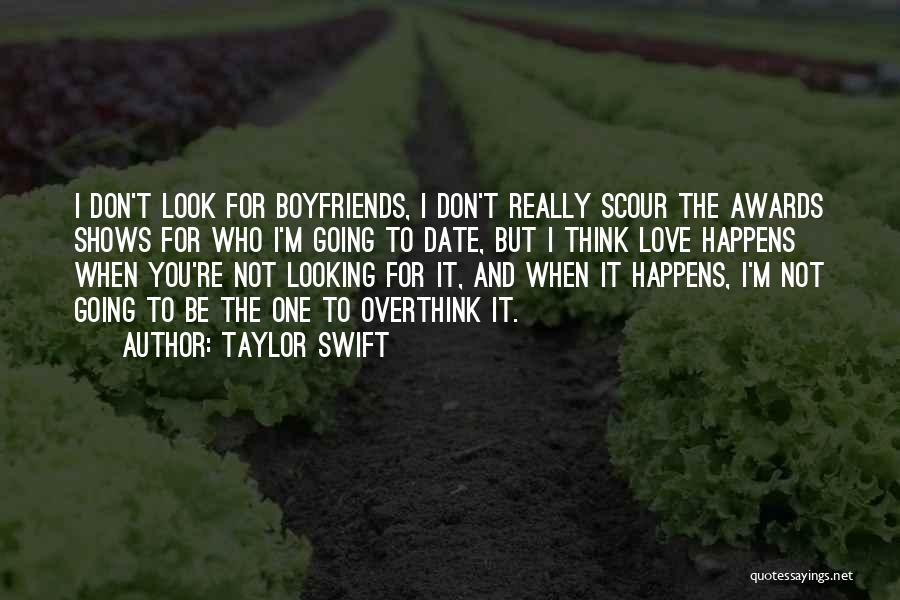 Don't Overthink Things Quotes By Taylor Swift