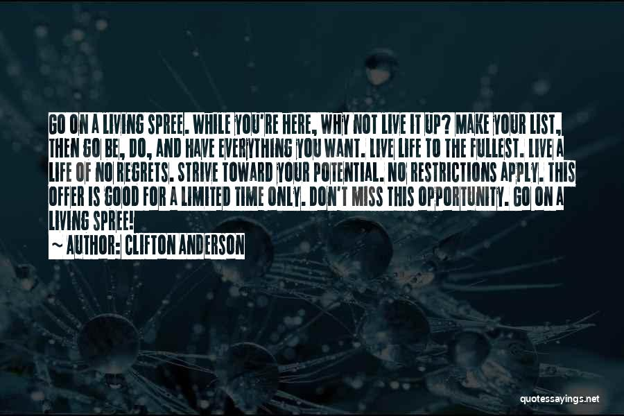 Don't Regret It Quotes By Clifton Anderson