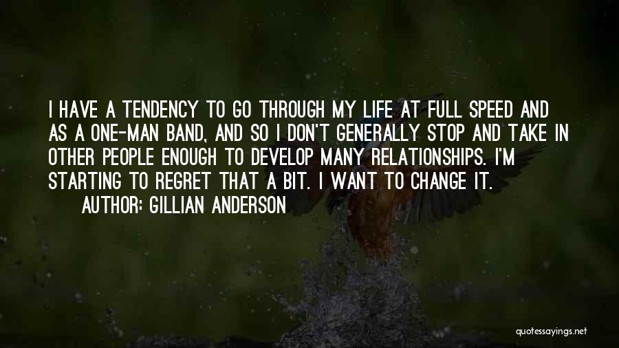 Don't Regret It Quotes By Gillian Anderson