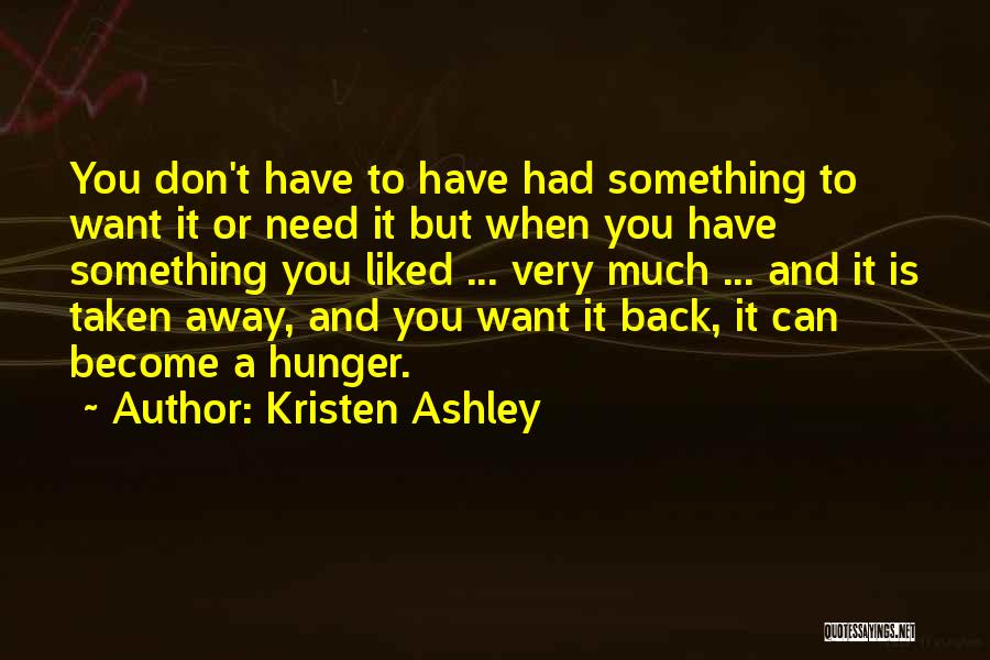 Don't Regret It Quotes By Kristen Ashley