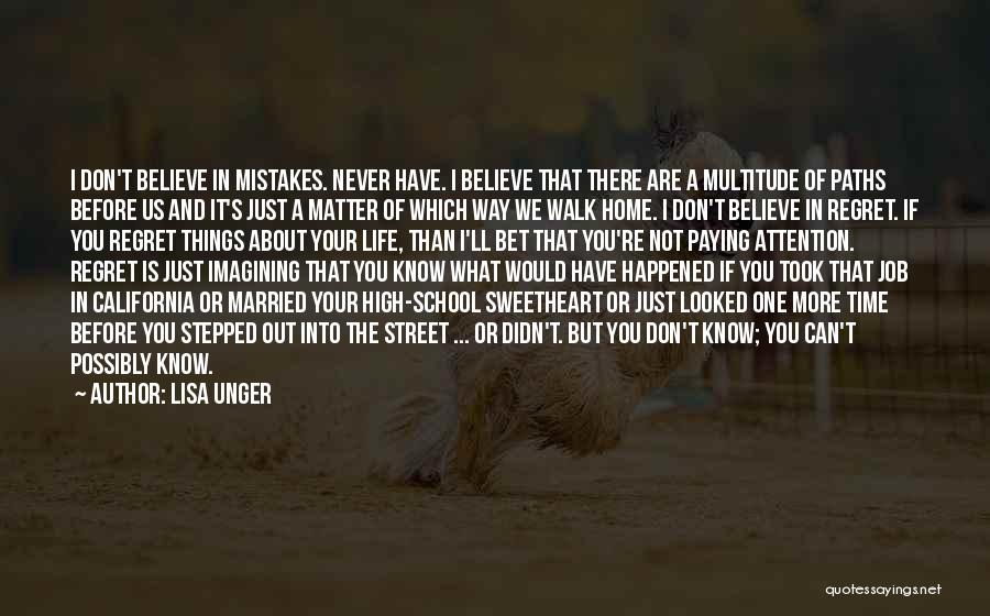 Don't Regret It Quotes By Lisa Unger