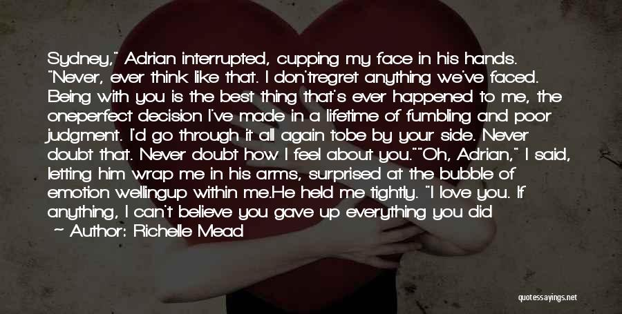 Don't Regret It Quotes By Richelle Mead