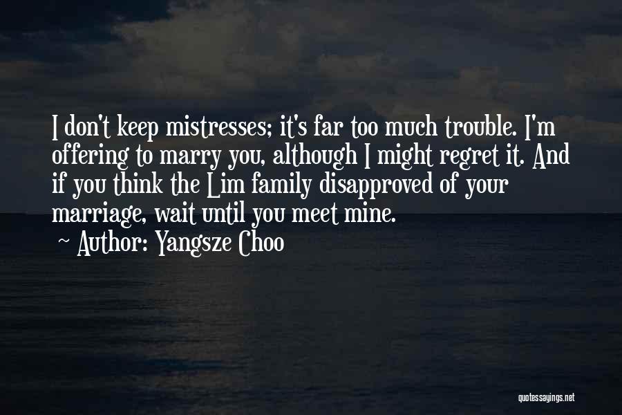 Don't Regret It Quotes By Yangsze Choo