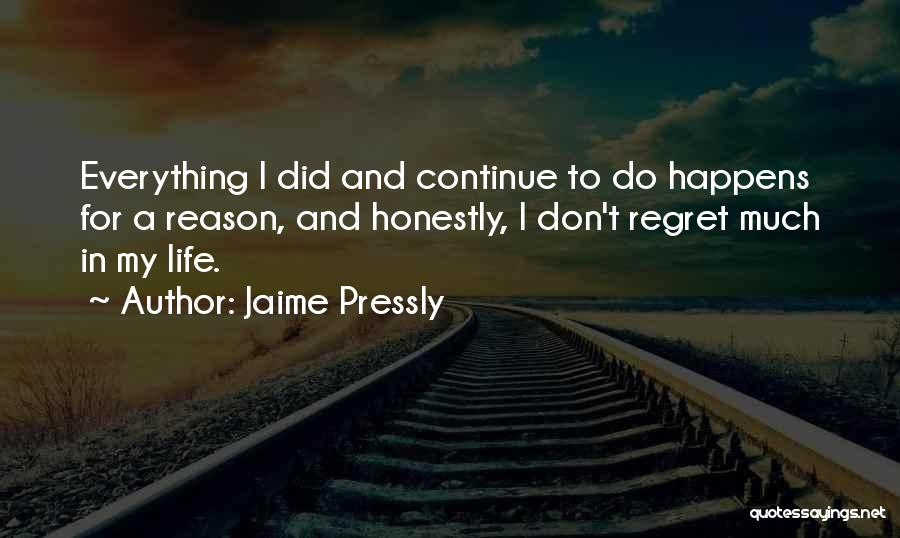 Don't Regret Quotes By Jaime Pressly