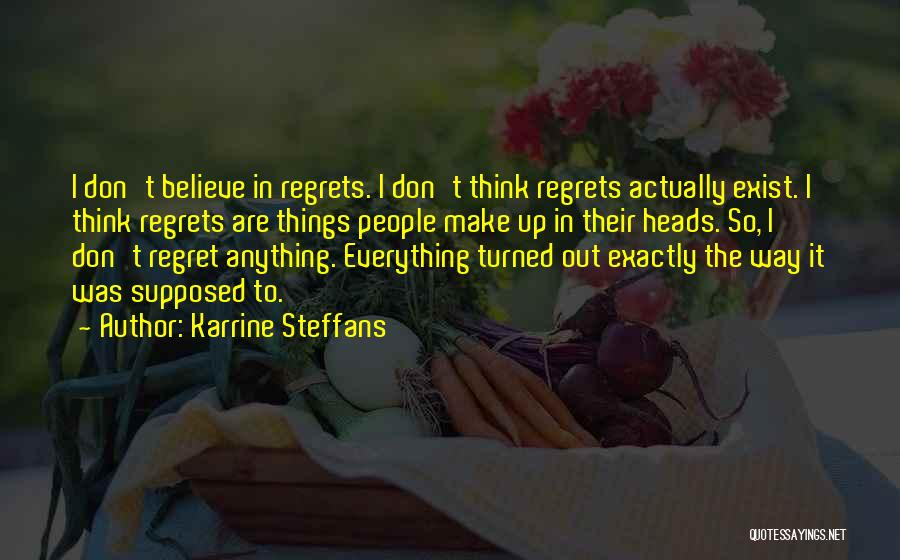 Don't Regret Quotes By Karrine Steffans