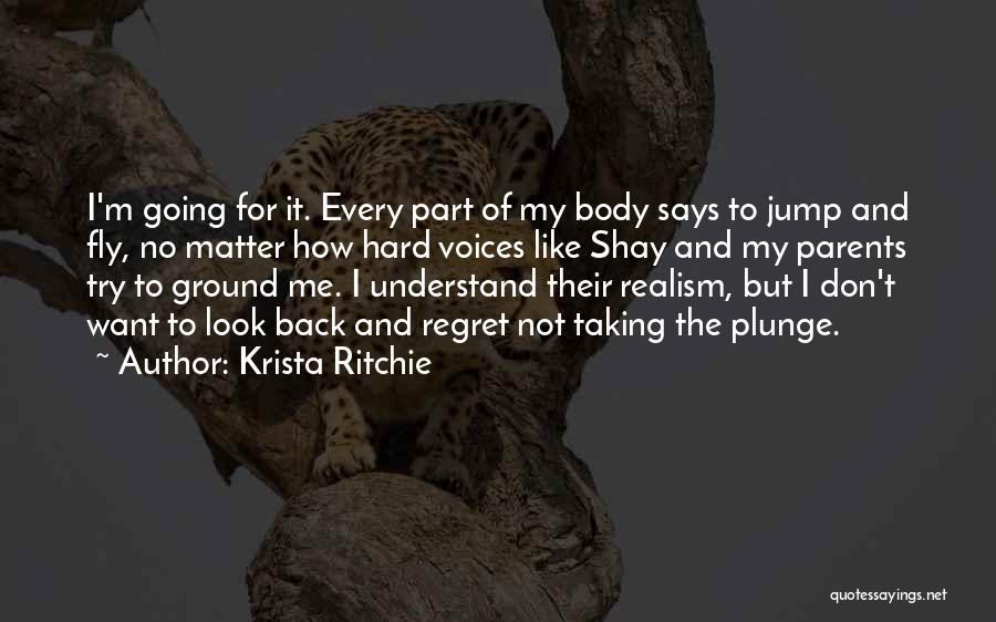 Don't Regret Quotes By Krista Ritchie