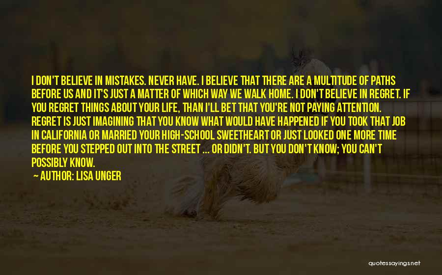 Don't Regret Quotes By Lisa Unger