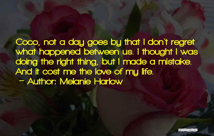 Don't Regret Quotes By Melanie Harlow