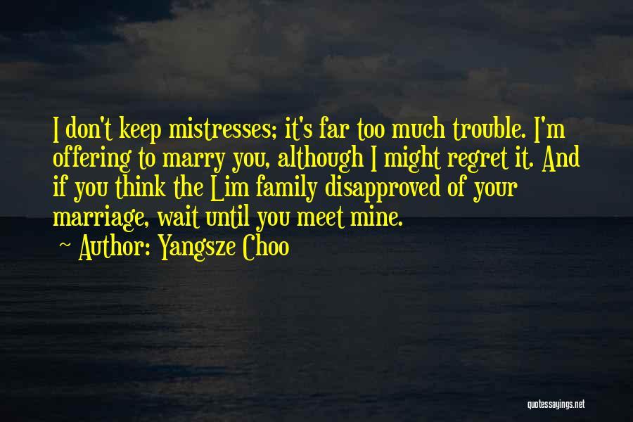 Don't Regret Quotes By Yangsze Choo