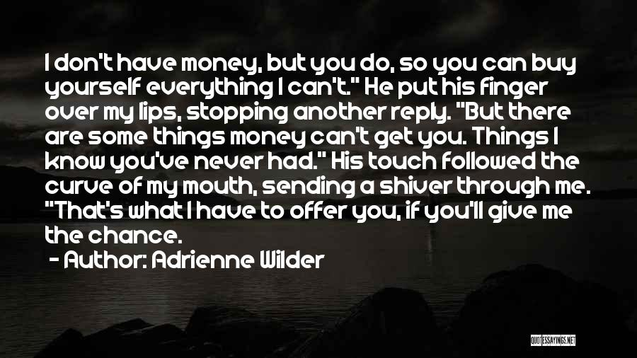 Don't Reply Then Quotes By Adrienne Wilder