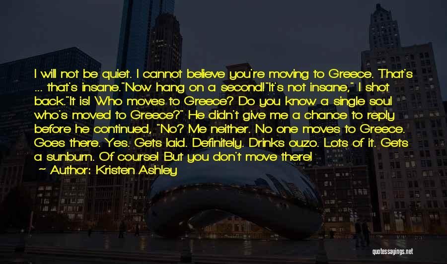 Don't Reply Then Quotes By Kristen Ashley