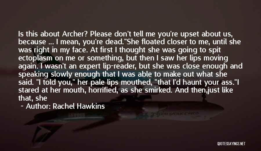 Don't Reply Then Quotes By Rachel Hawkins
