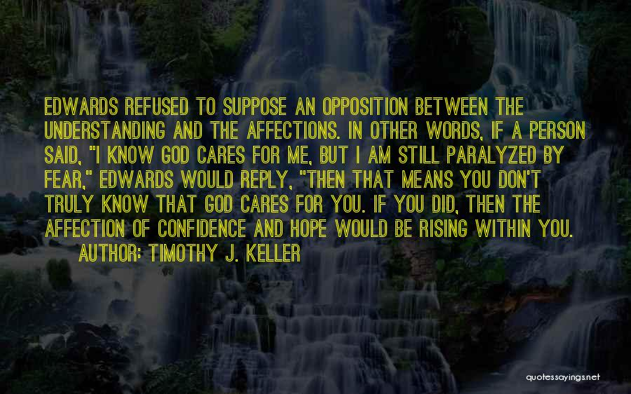 Don't Reply Then Quotes By Timothy J. Keller