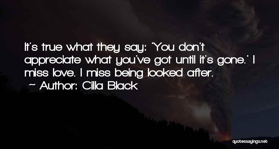 Don't Say I Love You Quotes By Cilla Black