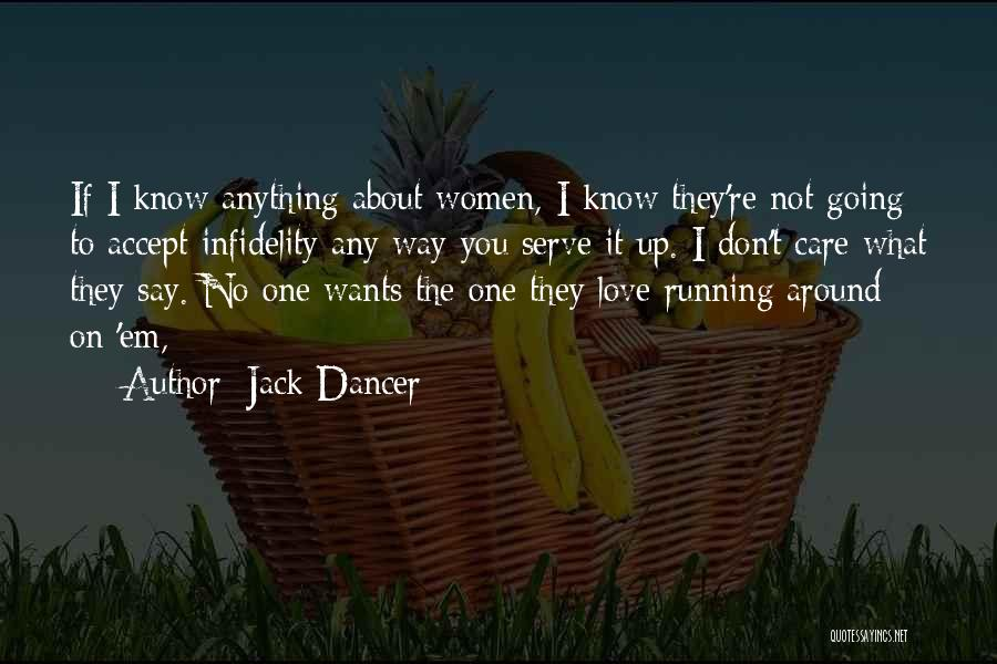Don't Say I Love You Quotes By Jack Dancer