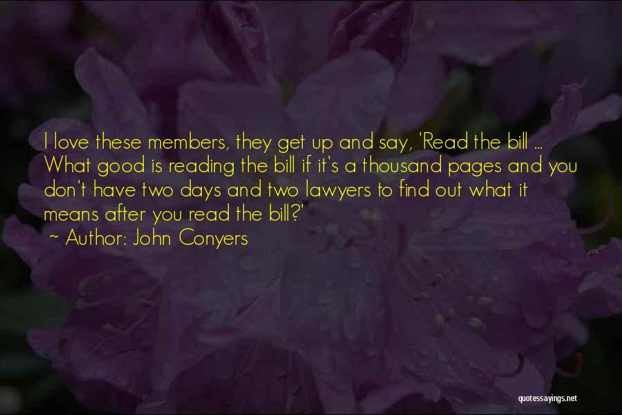 Don't Say I Love You Quotes By John Conyers