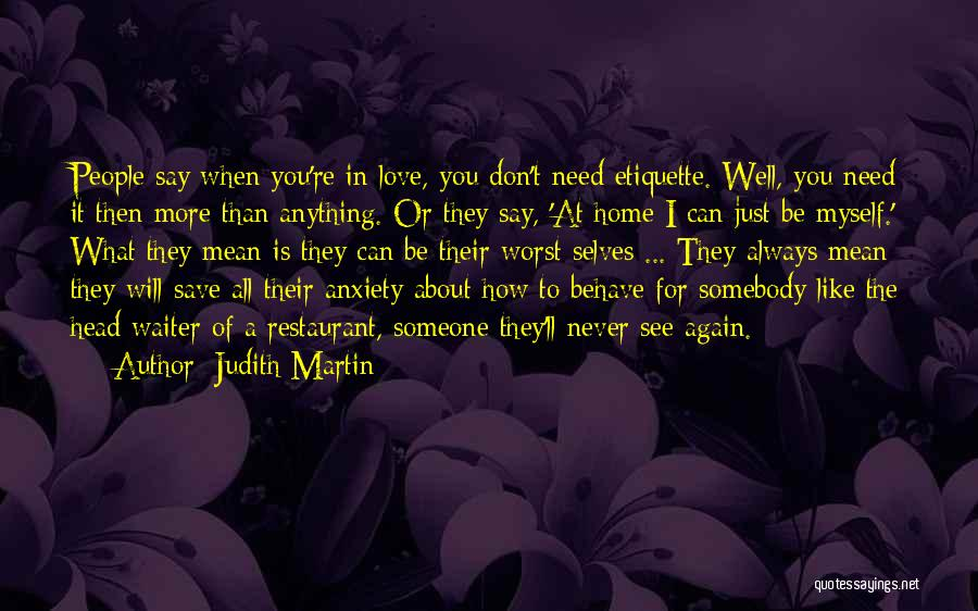 Don't Say I Love You Quotes By Judith Martin